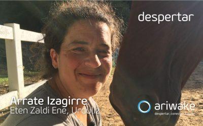 """Arrate Izagirre Madariaga: """"La coz de un caballo provocó mi despertar"""""""