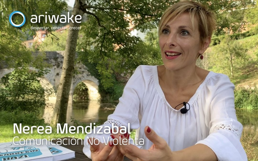 """Nerea Mendizabal: """"En la comunicación no violenta encontré todo lo que quería"""""""