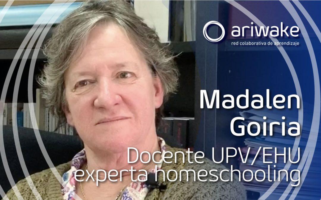 """Madalen Goiria: """"El homeschool es un acto de flexibilización de la formación"""""""