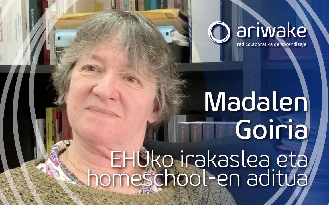 ariwake Madalen Goiria Hezkuntza familian edo etxean homeschooling
