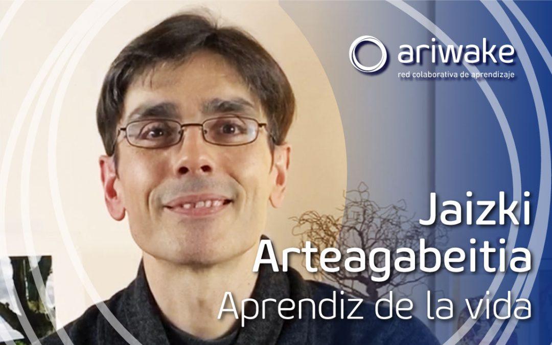 "Jaizki Arteagabeitia: ""Soy un aprendiz de la vida"""